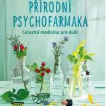 Přírodní psychofarmaka - celostní medicína pro duši